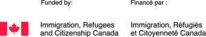 Funded by Immigration, Refugees and Citizenship Canada. Financé par Immigration, Réfugiés et Citoyenneté Canada