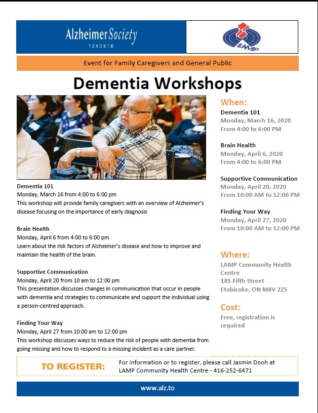 Don't miss out on this great session on Dementia, Brain health and Alzheimer's. Join us Monday March 16 from 4 to 6 pm for Dementia 101, then Brain health Monday April 6, 4 pm to 6 pm. Also on the  importance of early detection. Everyone is welcome. This workshop is facilitated  by The Alzheimer's Society. Also offering a workshop on Supportive Communication Monday April 20, 2020 from 10 am to noon. Register today by calling Jasmin at 416-252-6471 ext. 308  at LAMP Community Health Centre 185 Fifth Street