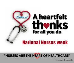 A heartfelt thanks for all that you do. National nurses week